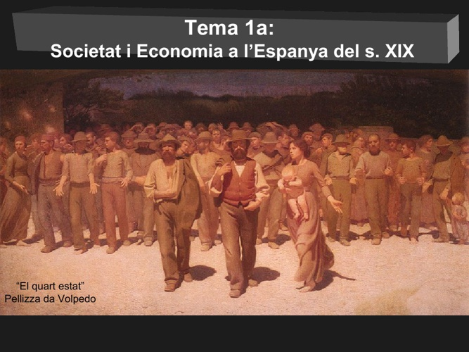 Tema 1a: Economia i Societat al s. XIX
