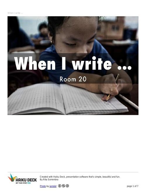 When I write
