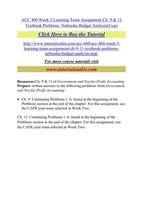 ACC 460 Week 5 Learning Team Assignment Ch. 9 & 11 Textbook Prob