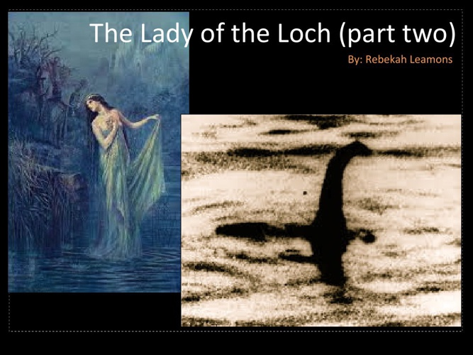 RL Lady of the Loch Part Two