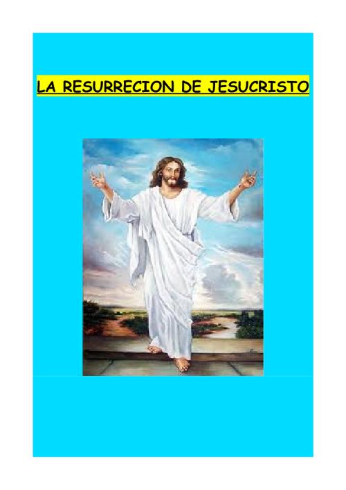 LA RESURRECION DE JESUCRISTO