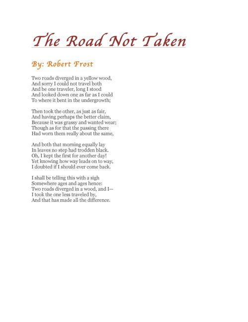 The Road Not Taken- Questions to think about