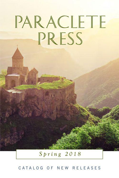 Paraclete Press Spring 2018 Catalog