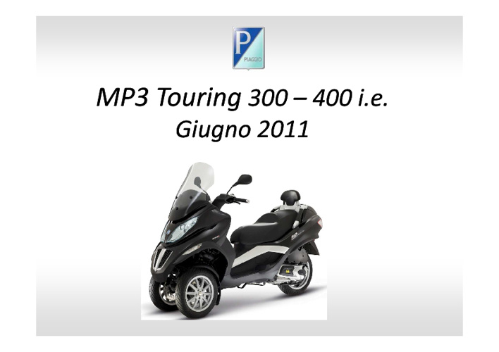 Mp3 touring 300-400 i.e.