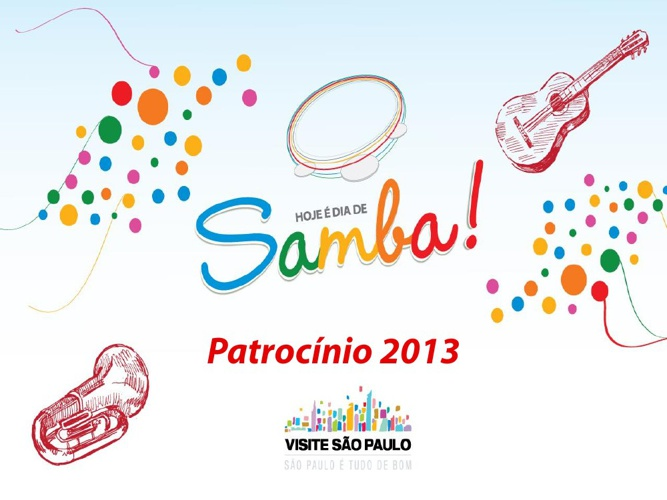 Hoje é dia de Samba - Patrocínio