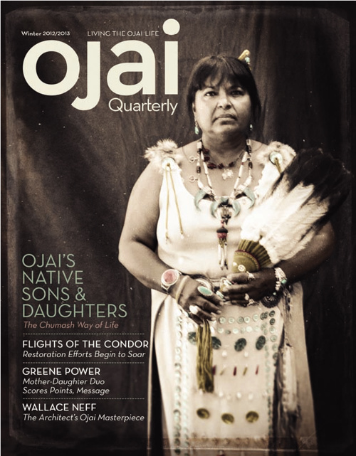Ojai Quarterly - Winter 2013 Issue