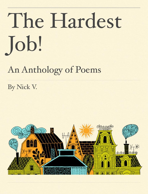 The Hardest Job! By Nick
