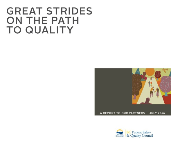 Great Strides on the Path to Quality