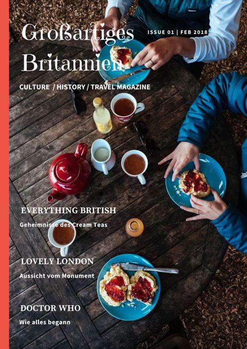 Großartiges Britannien: Culture / History / Travel Magazine