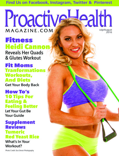 Proactive Health Magazine July - August 2016 Issue