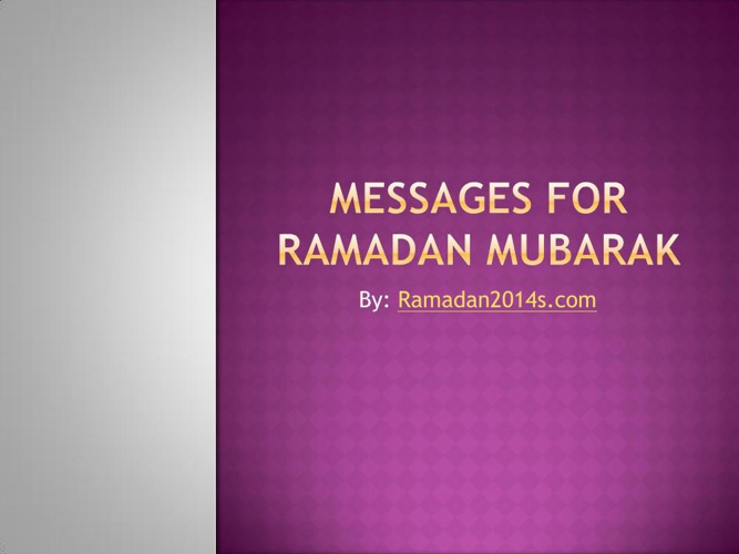 Messages for Ramadan Mubarak