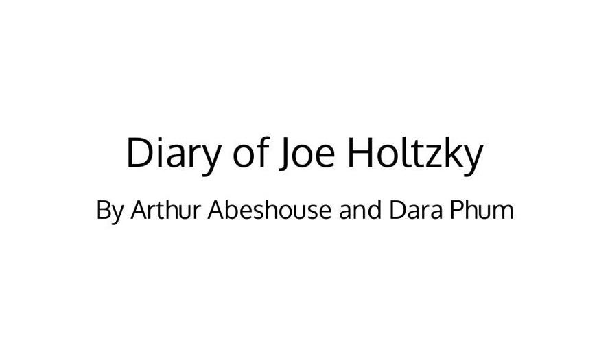 Diary of Joe Holtzky