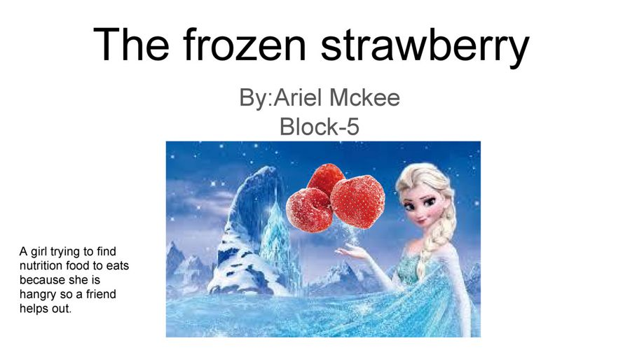 The frozen strawberry