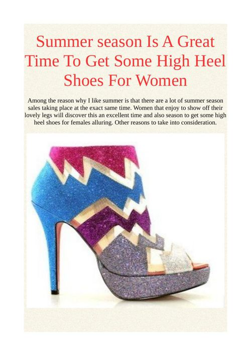 Summer season Is A Great Time To Get Some High Heel Shoes For Wo