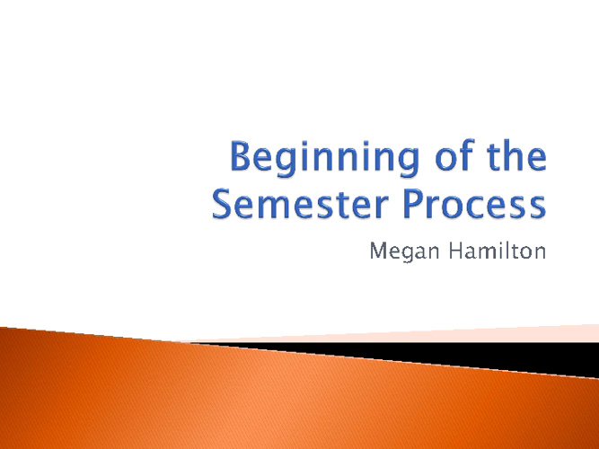Beginning of Semester Process