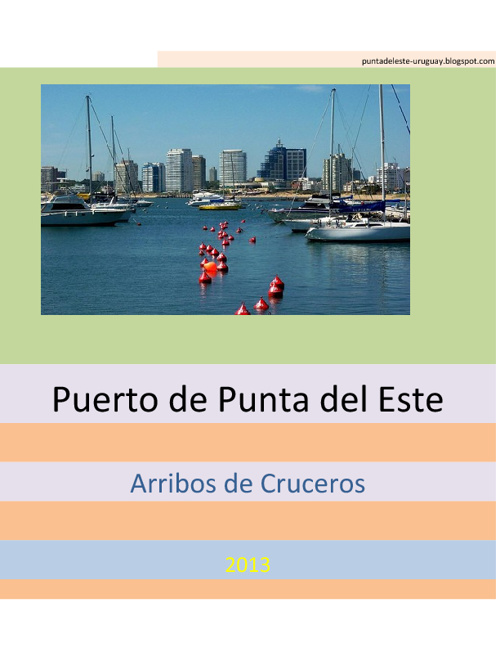 Arribos Cruceros Temporada 2012-2013 Punta del Este