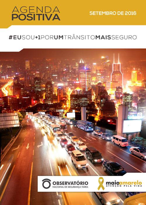 Agenda Positiva - #EuSou+1PorUmTrânsitoMaisSeguro