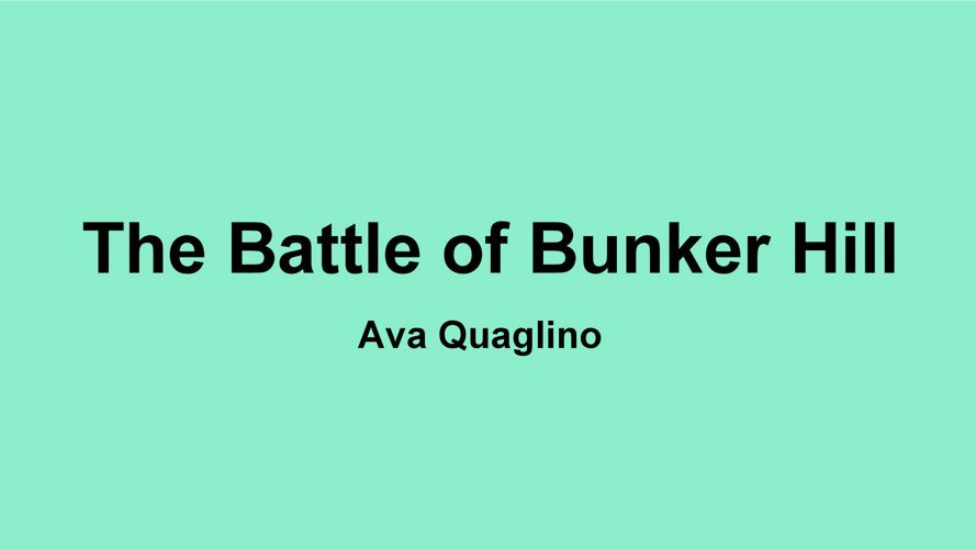 Battle of Bunker hill Quagino