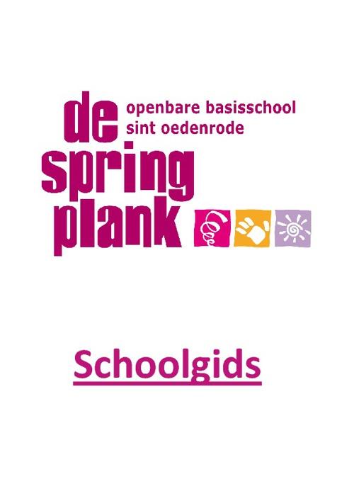 schoolgids 2011-2012 OBS De Springplank kort