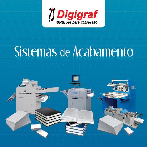Sistemas de Acabamento - Digigraf