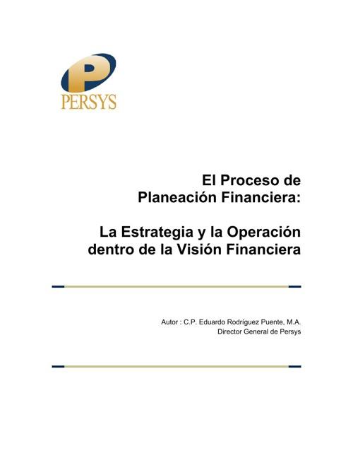 El proceso de la Planeación Financiera