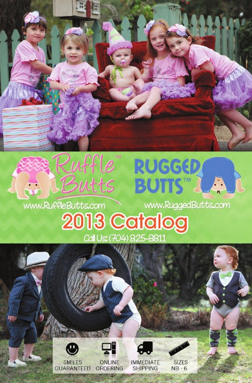 RuffleButts / RuggedButts Spring - Summer 2013 Catalog