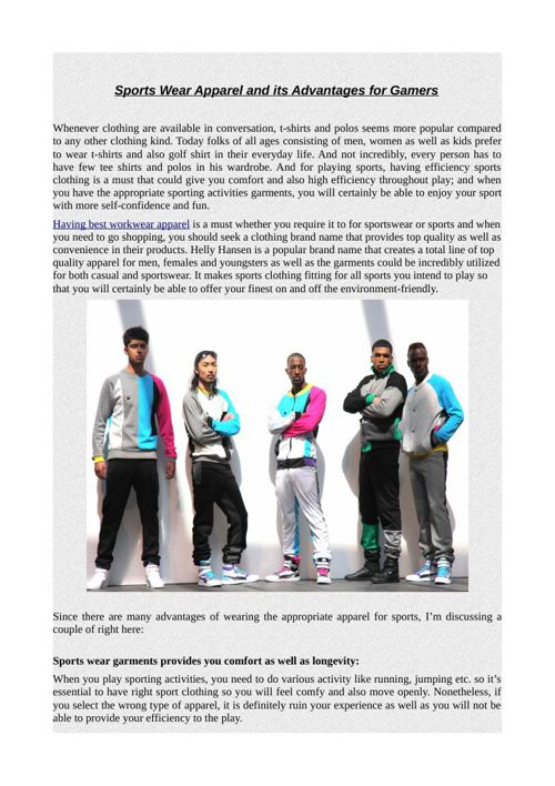 Sports Wear Apparel and its Advantages for Gamers