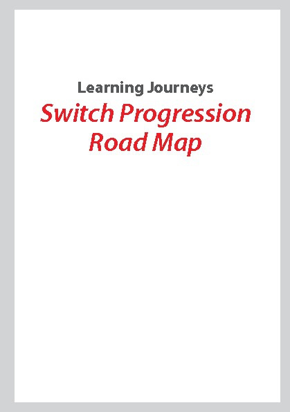 Learning Journeys: Switch Progression Road Map