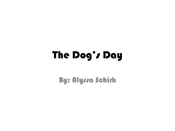 The Dogs Day