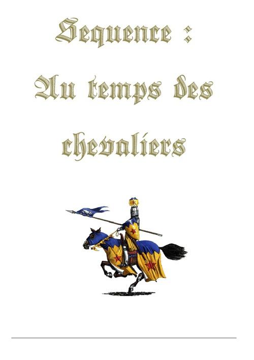 Séquence Au temps des chevaliers