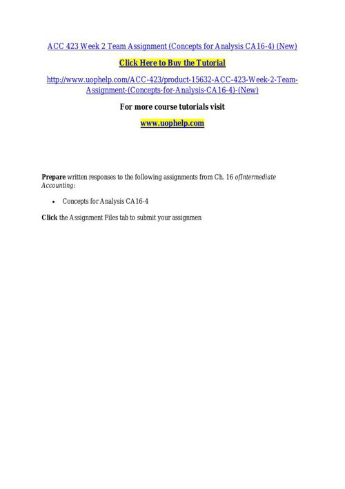 ACC 423 Week 2 Team Assignment (Concepts for Analysis CA16-4) (N