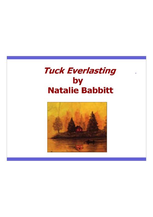 Practice Tuck Everlasting