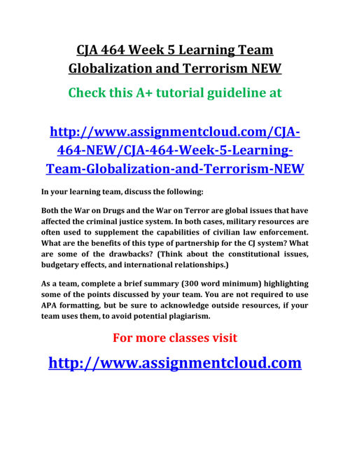 CJA 464 Week 5 Learning Team Globalization and Terrorism NEW