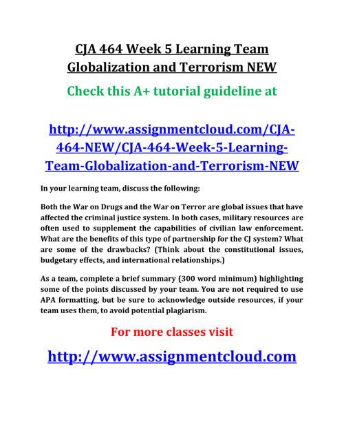 CJA 464 Week 5 Learning Team Globalization and Terrorism NEW