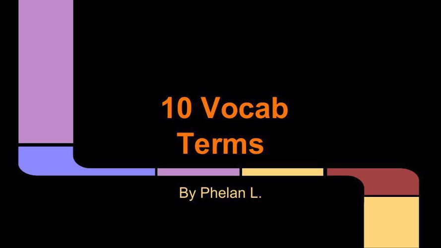 10 Vocab terms for English Project (1)