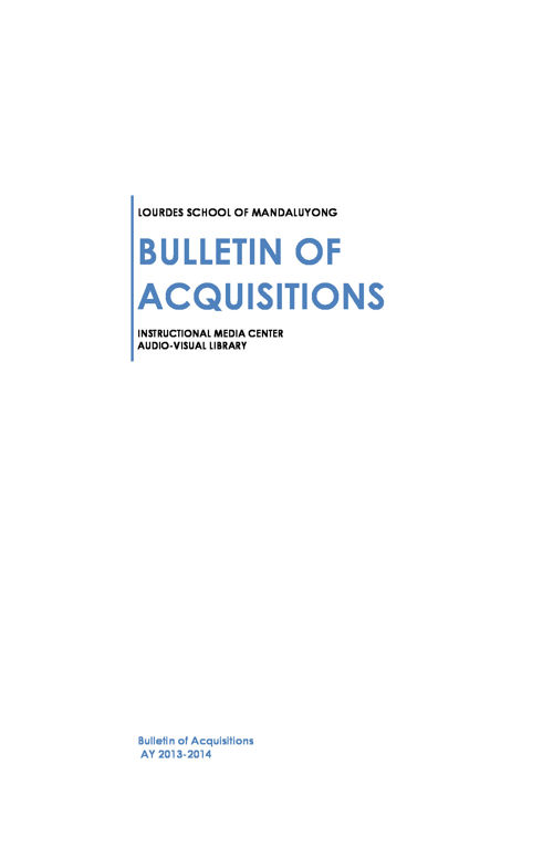 Bulletin of Acquisitions AY 2013-2014