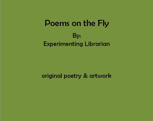 Poems on the Fly