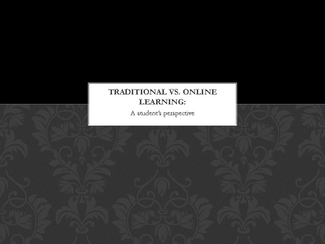 Traditional vs. Online Learning