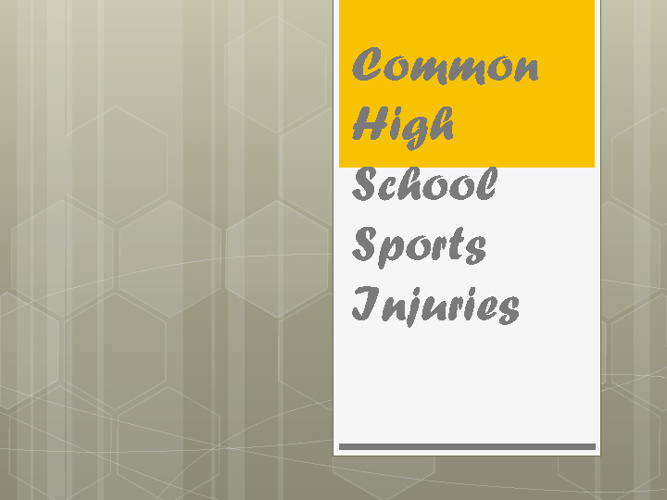 Common High School Sports Injuries