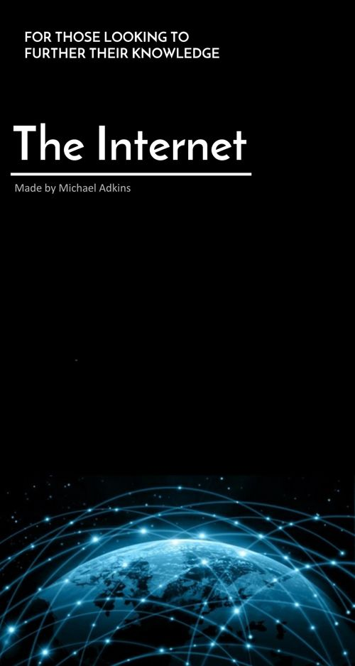 The Internet by Michael Adkins