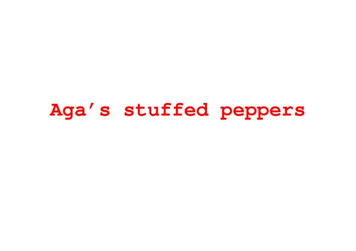 Aga's stuffed peppers
