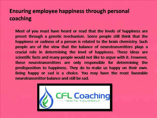 Ensuring employee happiness through personal coaching