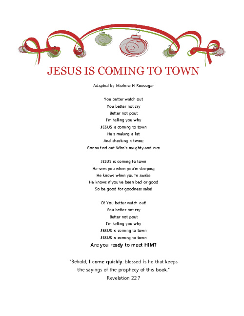 Jesus is coming to town