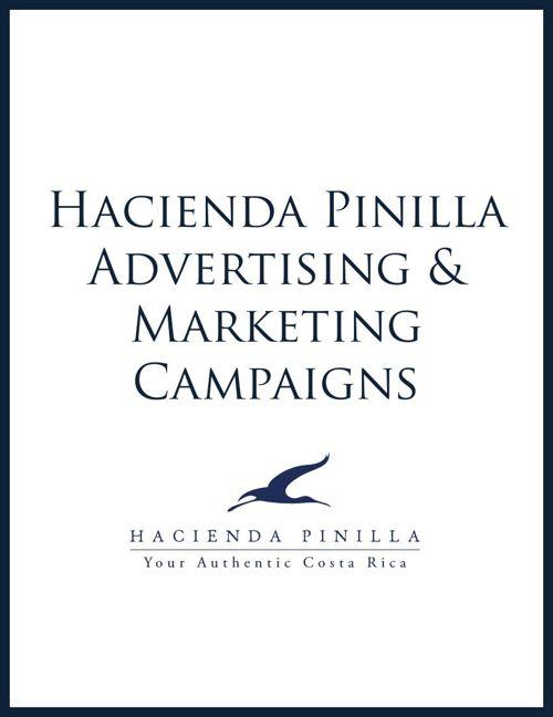 Hacienda Pinilla Advertising & Marketing Campaigns - May 2015