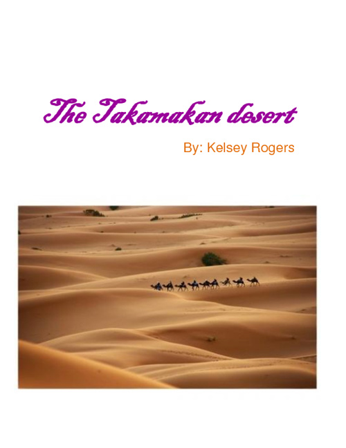 The Takamakan Desert by Kelsey