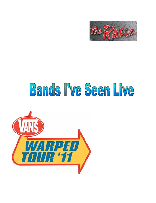 Bands I have seen