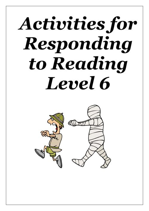 Reading Activities for Working Towards Level 6