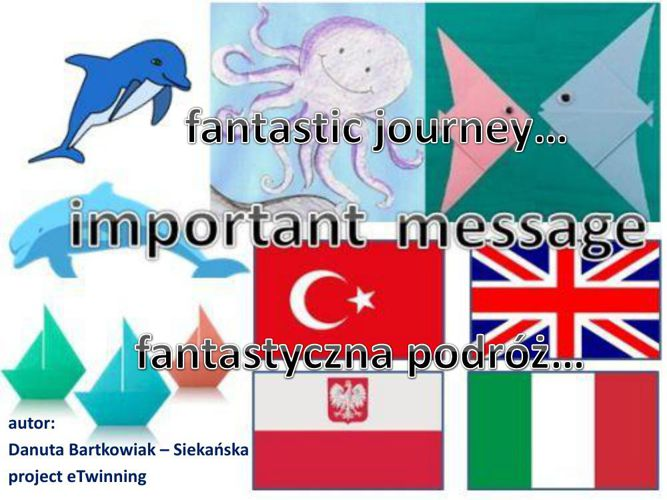 Fantastic journey - fantastyczna podróż