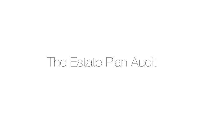 The Estate Plan Audit SAMPLE