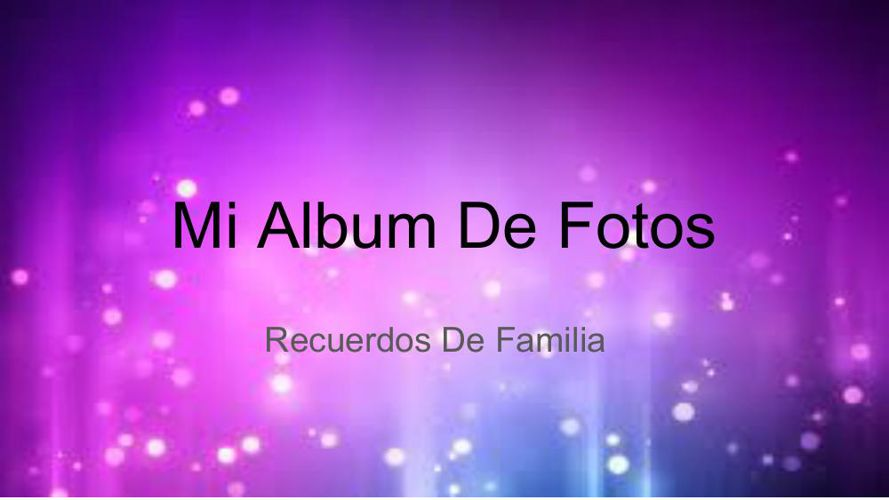 Mi Album De Fotos